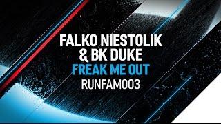 Falko Niestolik & BK Duke - Freak Me Out