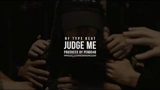 FREE | NF Type Beat ~ Judge Me | Dark Trap/Rap instrumental | Prod. Pendo46