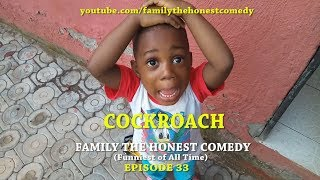 COCKROACH (Family The Honest Comedy) (Episode 33) width=