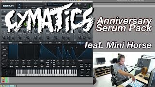 Cymatics Anniversary Serum Pack feat. Mini Horse