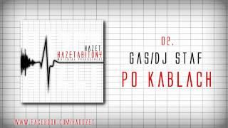 02.GAS/DJ STAF - PO KABLACH # HAZETABITONY