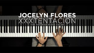 XXXTENTACION - Jocelyn Flores ft. Shiloh Dynasty | The Theorist Piano Cover