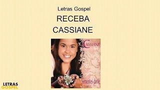 RECEBA CASSIANE CD 2005