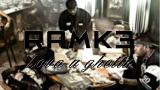 Ramk3 - Lova u Ghettu (VERS) 2015