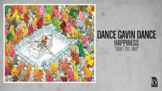 Dance Gavin Dance - Don't Tell Dave