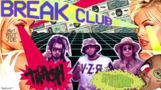 SPLIFF RAP - BREAK CLUB ft. ROY JOE (prod. MR BREAK)