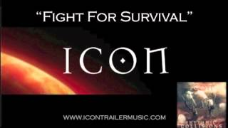 "ICON Trailer Music ""Fight For Survival"" Music Video"
