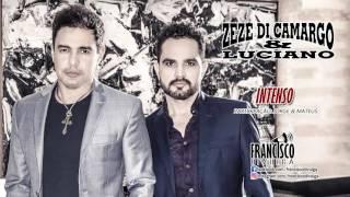 ZEZÉ DI CAMARGO E LUCIANO - INTENSO (PART: JORGE E MATEUS | CD DOIS TEMPOS - 2016)