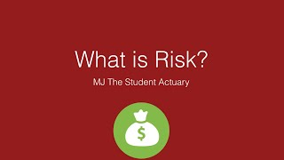 What is Risk? An Actuarial Definition. width=