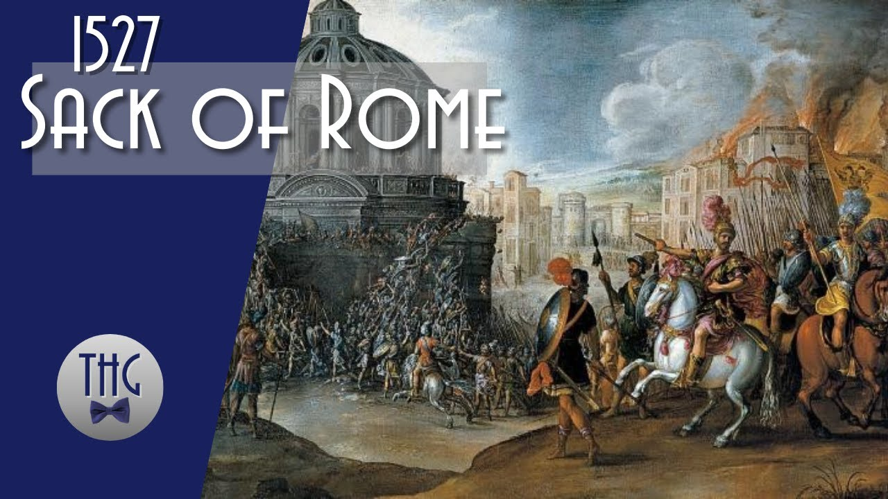 The 1527 Sacking of Rome