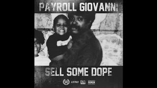 Payroll Giovanni - God Bless The Streets (Feat. Doughboy Roc)