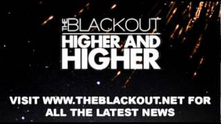 The Blackout - Higher and Higher ft Hyro Da Hero