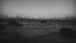 The Neighbourhood - The Beach / Tipografia #6