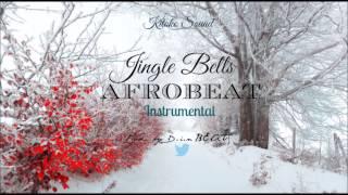 """Jingle Bells🎅🏾"" Beautiful Christmas Afrobeat Instrumental 2018 | Prod. By D.i.n BEATS"