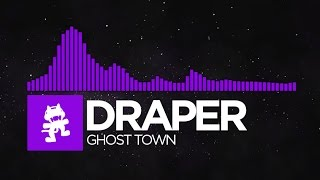 [Dubstep] - Draper - Ghost Town [Monstercat Release]