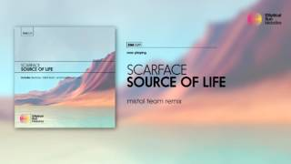 Scarface - Source Of Life ( Mistol Team Remix ) OUT NOW