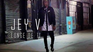 Jey V - Longe de Ti (Official Video)