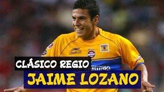 Goles de Jaime Lozano vs Rayados - Clásico Regio