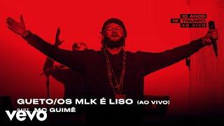 Emicida - Gueto / Os Mlk é Liso (Ao Vivo) ft. Mc Guimê