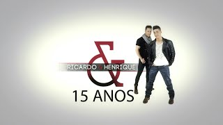 Ricardo & Henrique | Tour 15 Anos