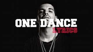 One Dance - Drake feat Wizkid & Kyla (Lyrics COVER)