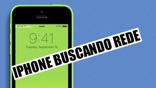 iPhone Buscando Rede | iPhone 5S/5C/5, Não Registra Sinal com operadora, Sem IMEI. width=
