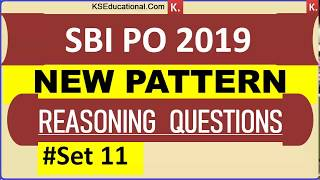 New Pattern Reasoning Questions  for SBI PO 2019 SET 11