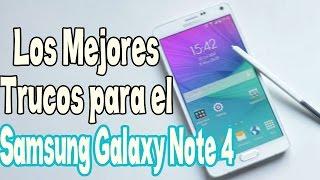 Trucos Ocultos Para el Samsung Galaxy Note 4