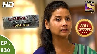 Crime Patrol Dial 100 - Ep 830 - Full Episode - 27th July, 2018 width=