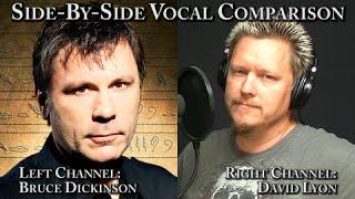 Side-By-Side - Bruce Dickinson vs David Lyon
