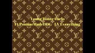 Young Monte Carlo Ft. PontiacMadeDDG- Lv Everything Reaction