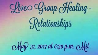Live Relationship Healing!