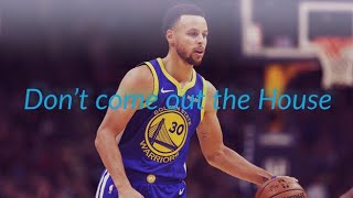 Stephen Curry Mix Don't come out the house