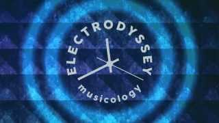 ElectrOdyssey MUSICOLOGY live trailer by Electronic Music Lab
