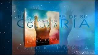 Bajo la nube de su gloria - Sube la alabanza - Erick porta - tvomusic