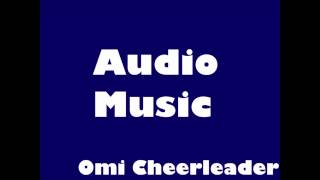 OMI cheerleader audio