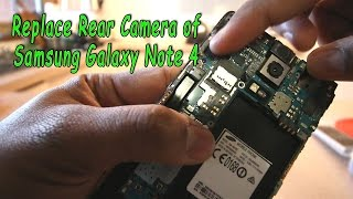Replace rear camera of Samsung galaxy note 4