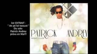 [PROMO]PATRICK ANDREY-AN PE KE TROUVE-2011