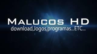 Seja Bem Vindos ao Canal Malucos HD.