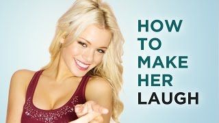 How To Make A Girl Laugh And Get Her To Like You width=