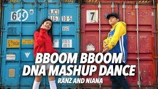 Bboom Bboom / DNA Mashup Dance   Ranz and Niana