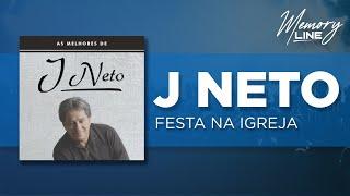 J  Neto -  Festa na Igreja