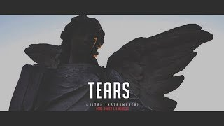 T E A R S -  Emotional Acoustic Guitar Instrumental / RnB Sad Beat