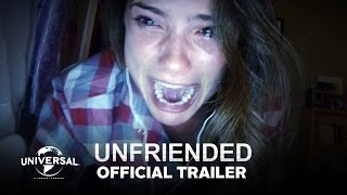 Unfriended - Official Trailer (HD)