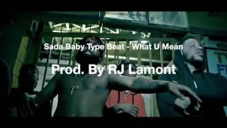 *FREE BEAT* Sada Baby Type Beat - What U Mean [Prod. By RJ Lamont]