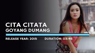 Cita Citata - Goyang Dumang (Lyric)
