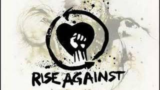 Rise Against - Worth dying for