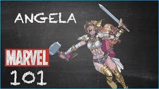 The Warrior Woman - Angela - MARVEL 101