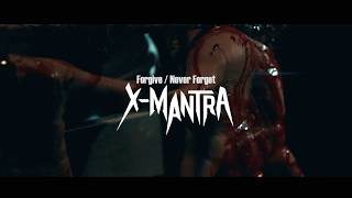 Forgive / Never Forget _X-MANTRA (Official Music Video HD)