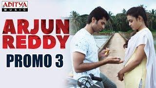 Arjun Reddy Promo 3    Arjun Reddy Movie    Vijay Devarakonda    Shalini